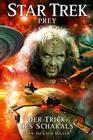 Star Trek - Prey 2: Der Trick des Schakals