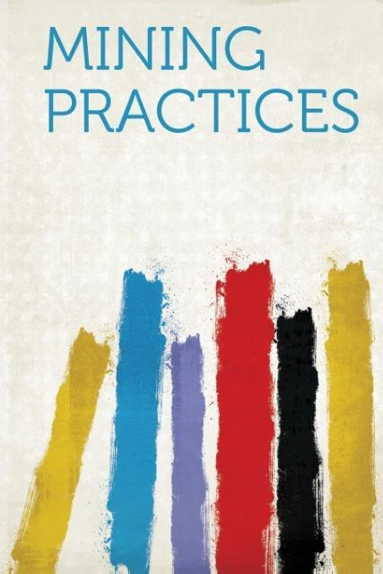 Mining Practices als Taschenbuch von