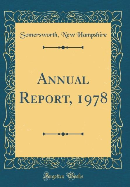 Annual Report, 1978 (Classic Reprint)