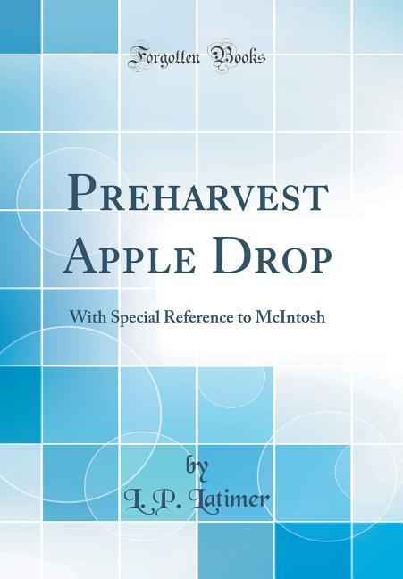 Preharvest Apple Drop