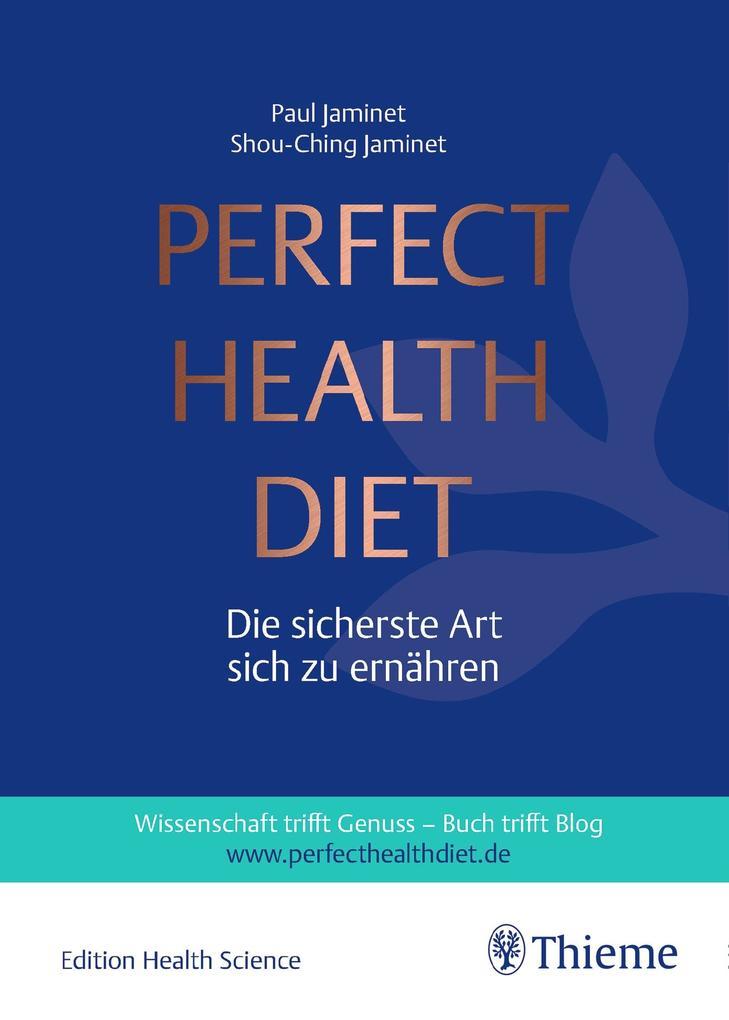 Perfect Health Diet als Buch von Paul Jaminet, Shou-Ching Jaminet