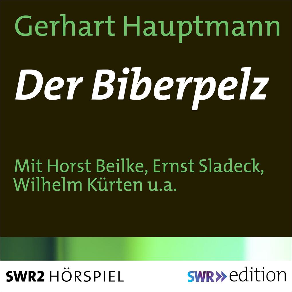Der Biberpelz als Hörbuch Download