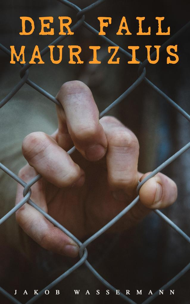Der Fall Maurizius als eBook