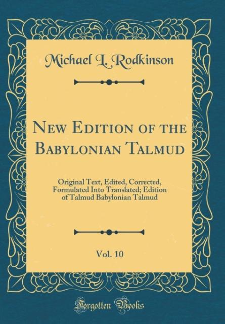 New Edition of the Babylonian Talmud, Vol. 10