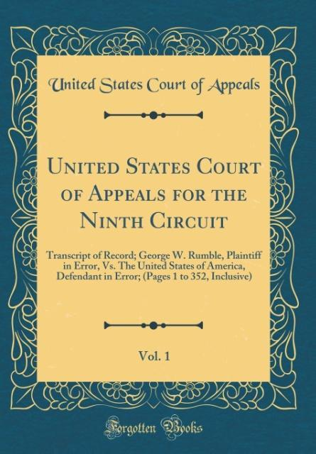 United States Court of Appeals for the Ninth Circuit, Vol. 1
