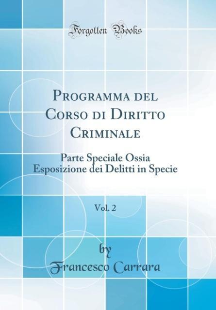 Programma del Corso di Diritto Criminale, Vol. 2