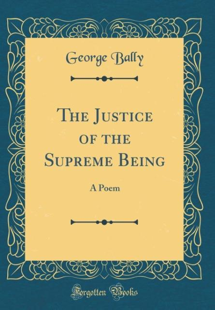 The Justice of the Supreme Being
