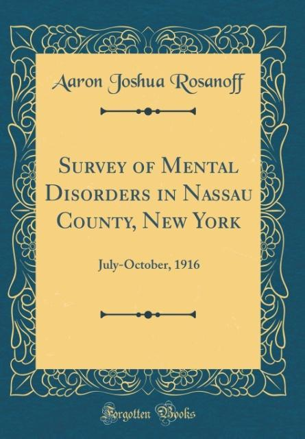 Survey of Mental Disorders in Nassau County, New York