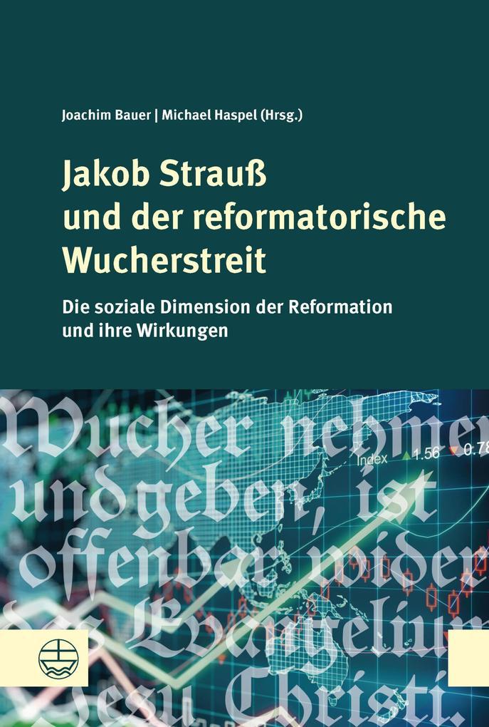 Jakob Strauß und der reformatorische Wucherstreit als eBook