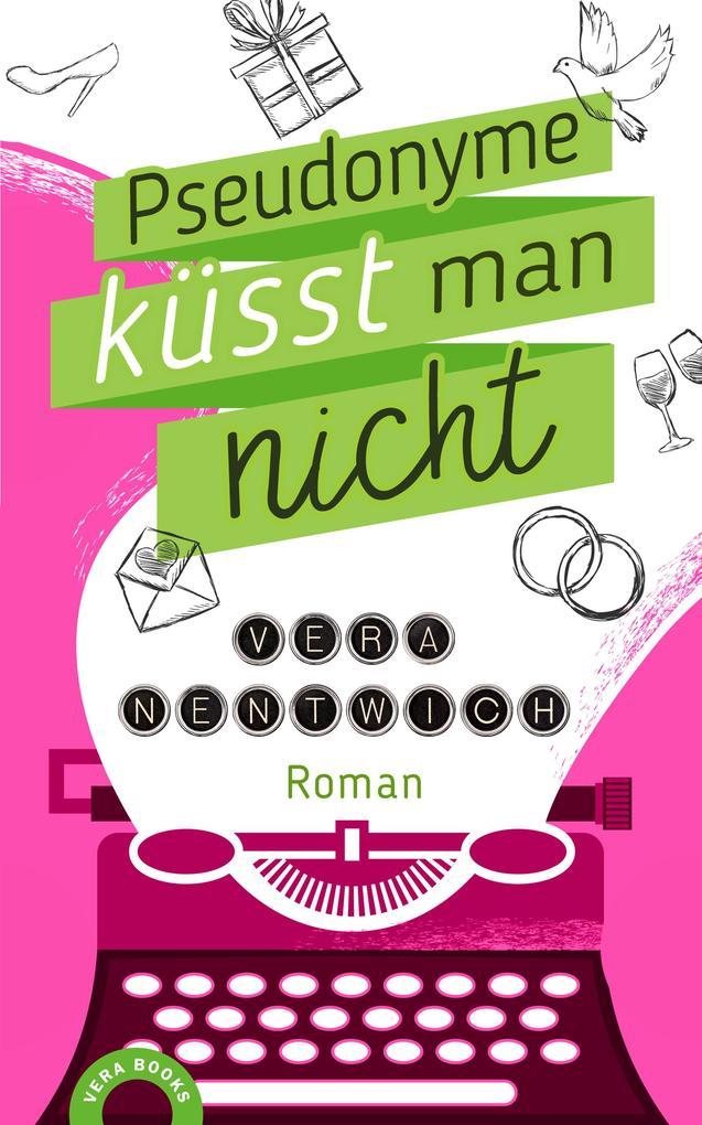 Pseudonyme küsst man nicht als eBook