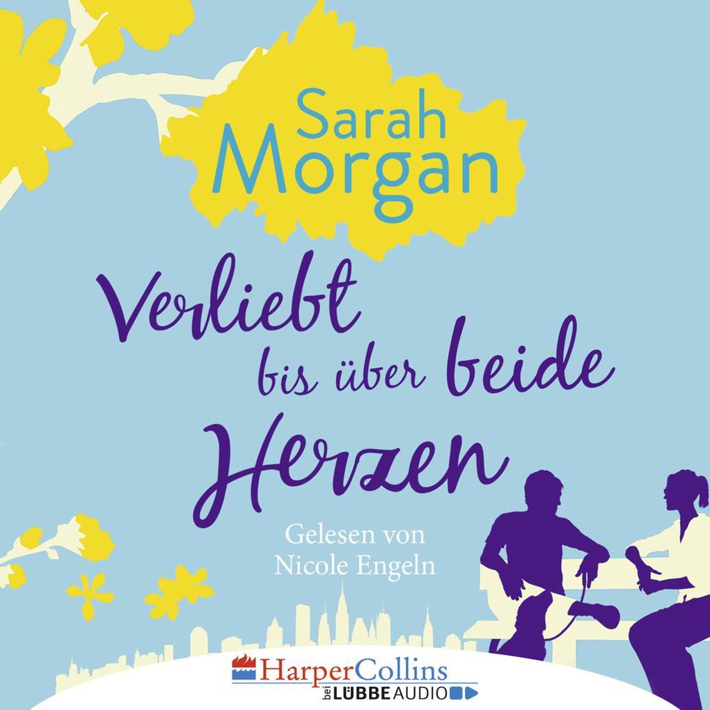 Verliebt bis über beide Herzen (Ungekürzt) als Hörbuch Download