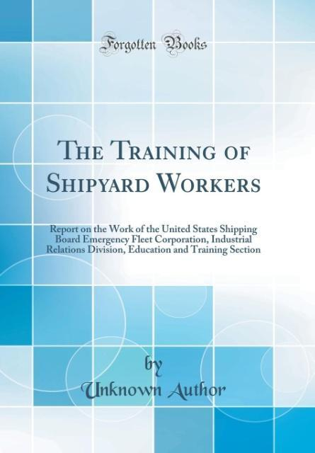 The Training of Shipyard Workers