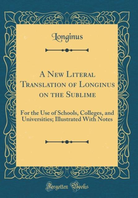 A New Literal Translation of Longinus on the Sublime