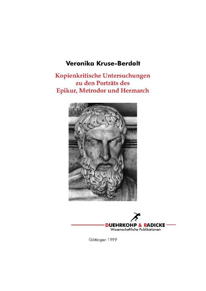 Kopienkritische Untersuchungen zu den Porträts des Epikur, Metrodor und Hermarch als eBook