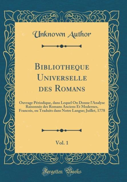 Bibliotheque Universelle des Romans, Vol. 1