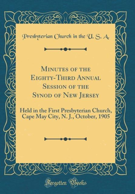 Minutes of the Eighty-Third Annual Session of the Synod of New Jersey