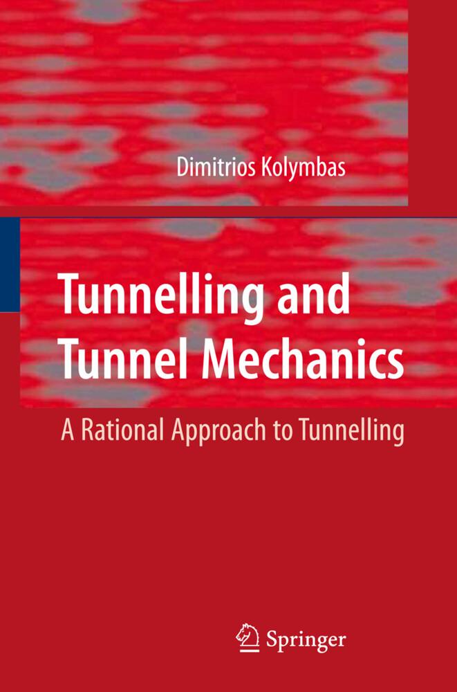 Tunnelling and Tunnel Mechanics als Buch (gebunden)