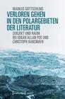 Verloren Gehen in den Polargebieten der Literatur