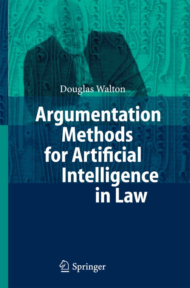 Argumentation Methods for Artificial Intelligence and Law als Buch (gebunden)