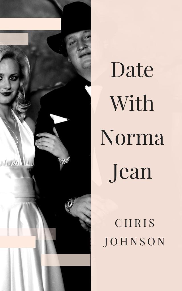 Date With Norma Jean als eBook von Chris Johnson