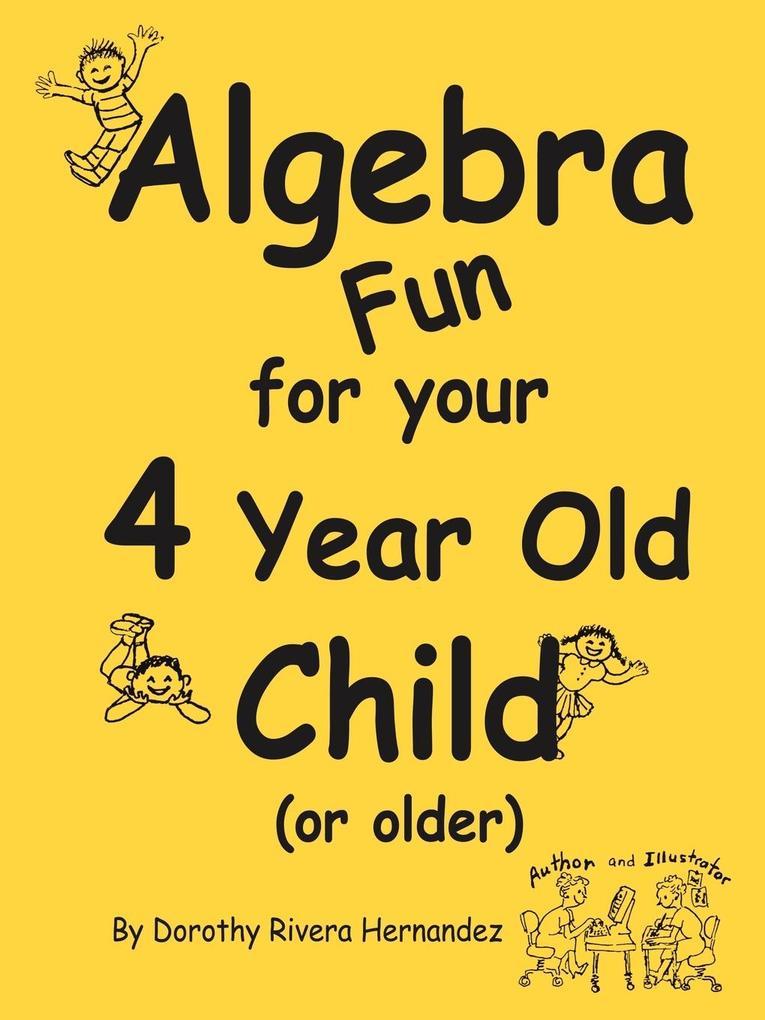 Algebra Fun for your 4 year old Child (or older) als Taschenbuch