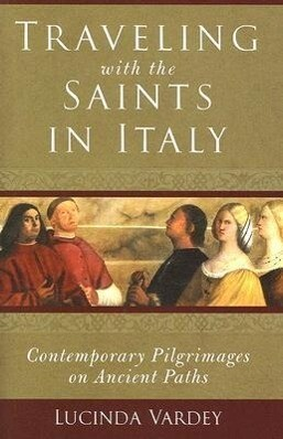Traveling with the Saints in Italy als Taschenbuch