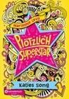 Plötzlich Superstar, Band 01
