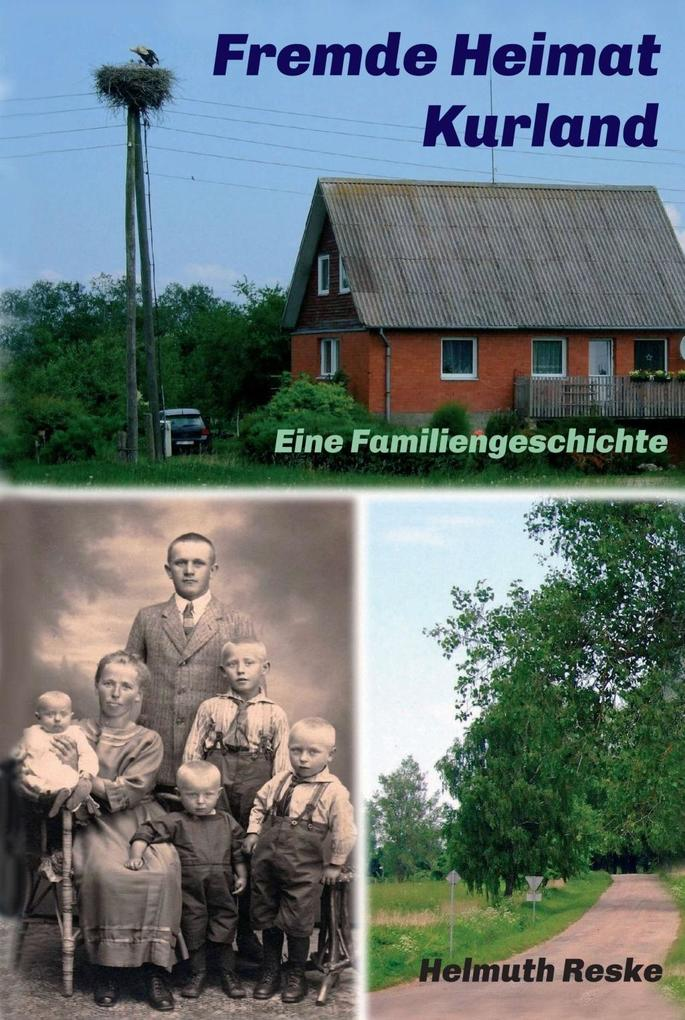 Fremde Heimat Kurland als eBook