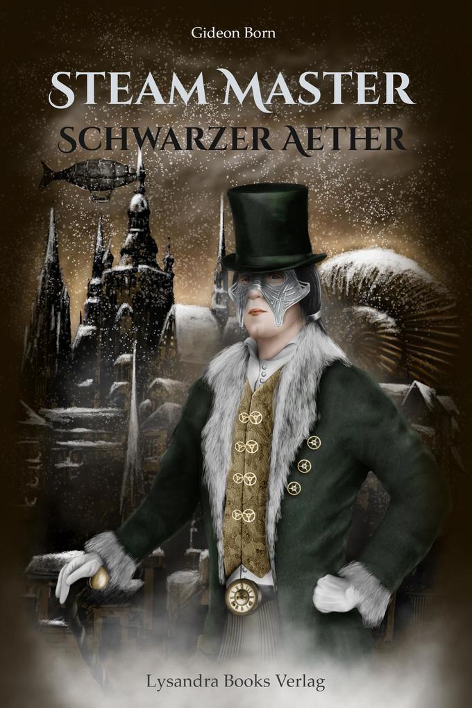 Steam Master - Schwarzer Aether als eBook