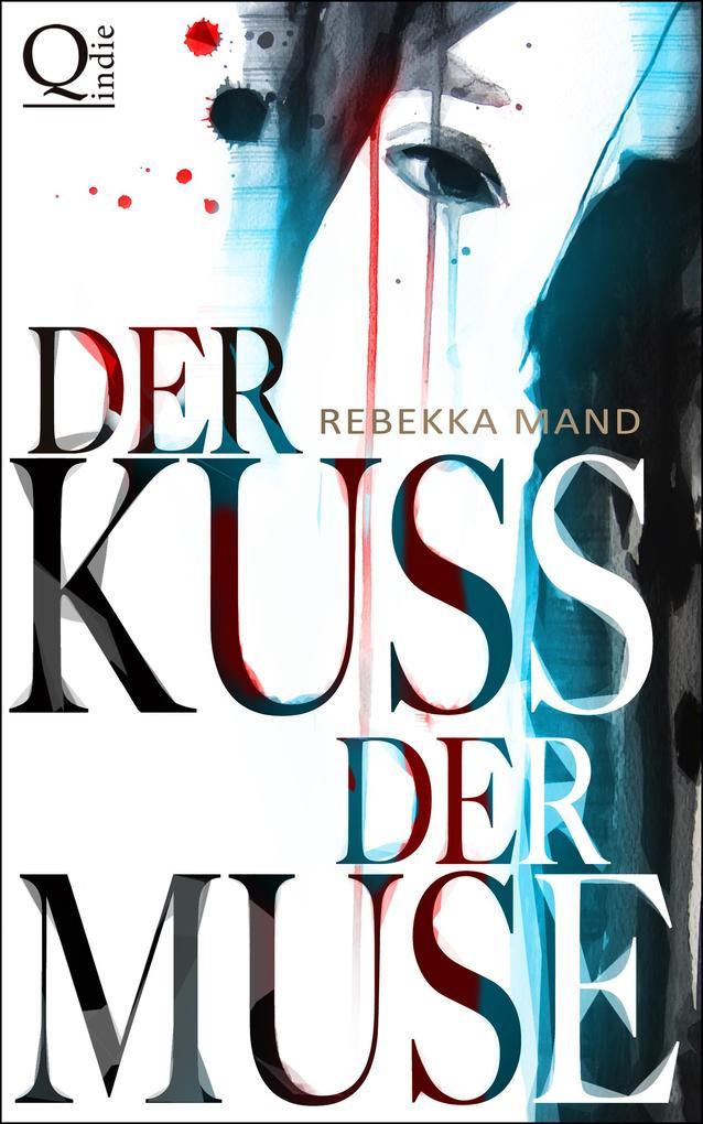 Der Kuss der Muse als eBook