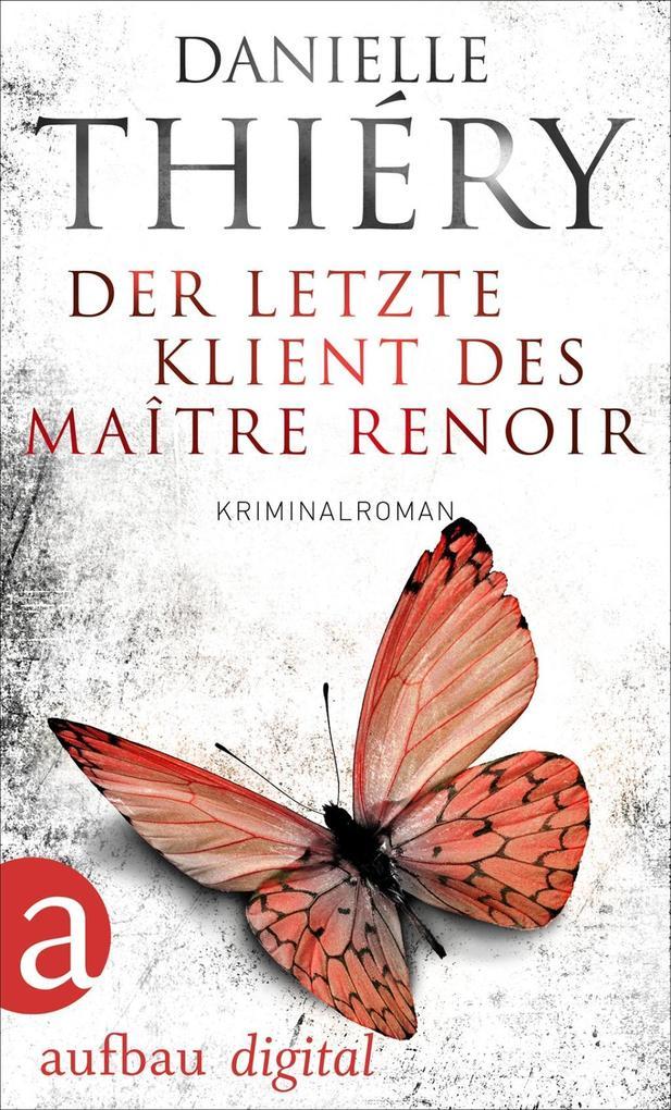 Der letzte Klient des Maître Renoir als eBook