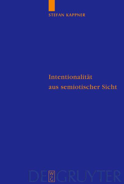 Intentionalität aus semiotischer Sicht als Buch (gebunden)