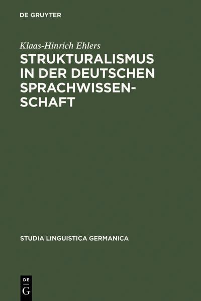 Strukturalismus in der deutschen Sprachwissenschaft als Buch (gebunden)