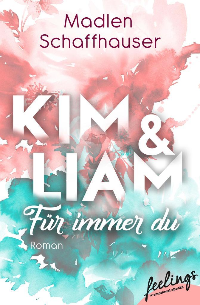 Kim & Liam - Für immer Du als eBook