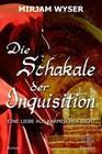 Die Schakale der Inquisition