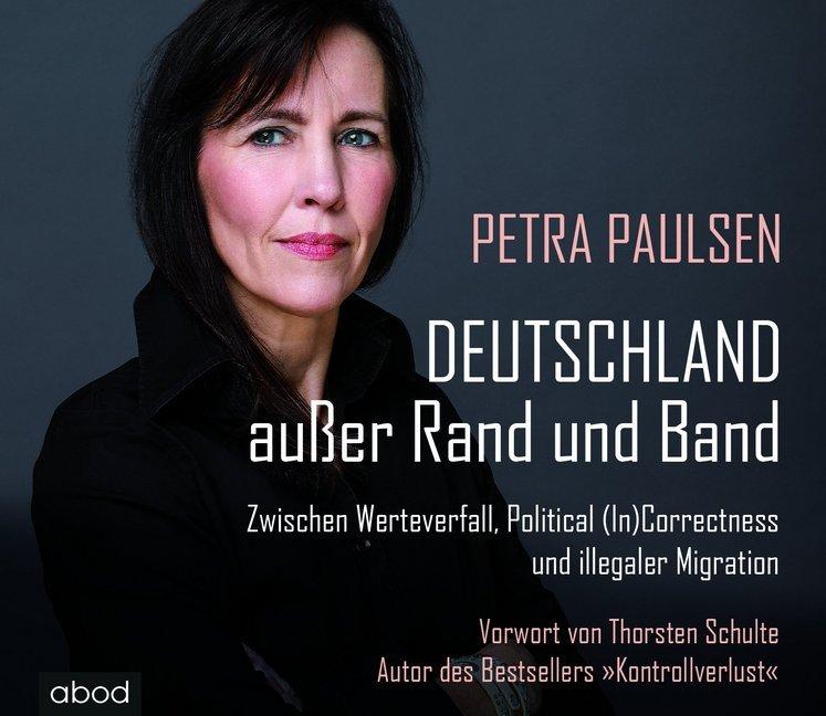 Deutschland außer Rand und Band als Hörbuch