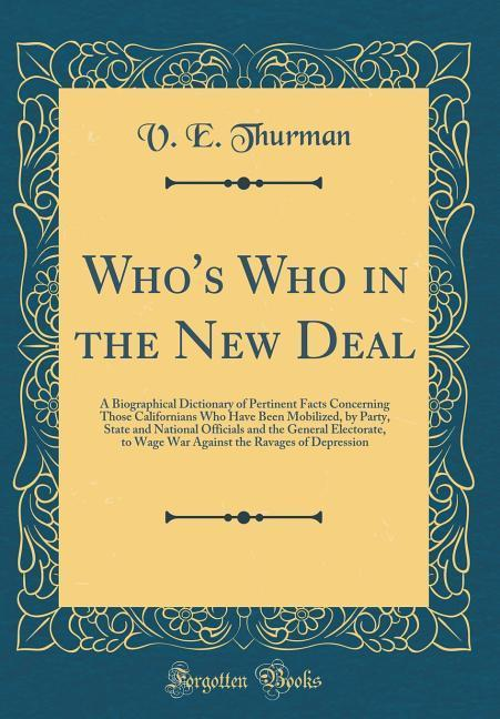 Who's Who in the New Deal