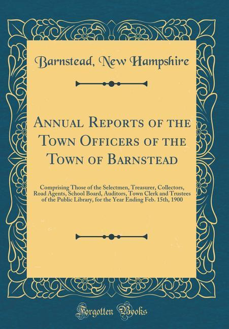 Annual Reports of the Town Officers of the Town of Barnstead