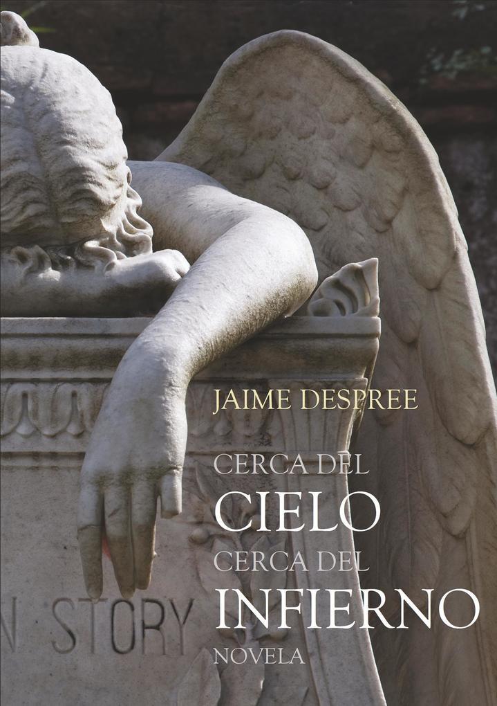 Cerca del Cielo cerca del Infierno als Buch