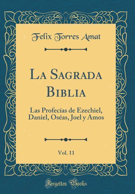 La Sagrada Biblia, Vol. 11