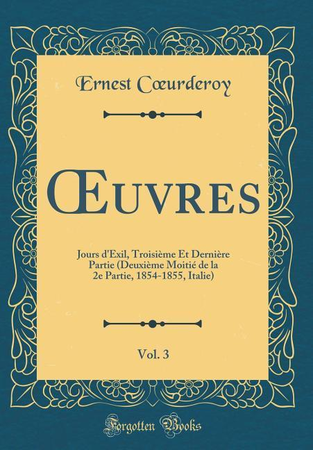 OEuvres, Vol. 3