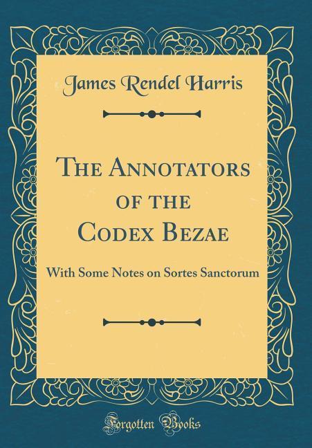 The Annotators of the Codex Bezae