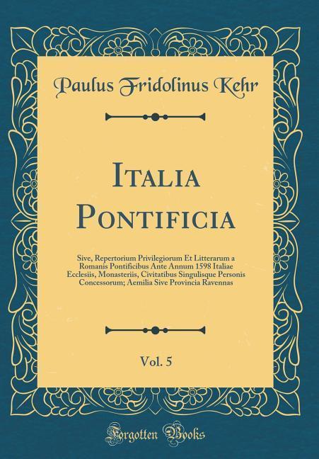 Italia Pontificia, Vol. 5