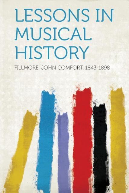 Lessons in Musical History als Taschenbuch von