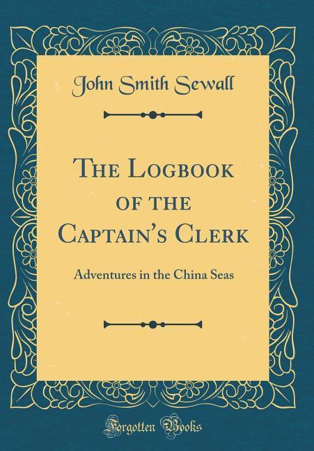 The Logbook of the Captain's Clerk
