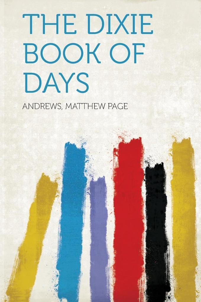 The Dixie Book of Days als Taschenbuch von