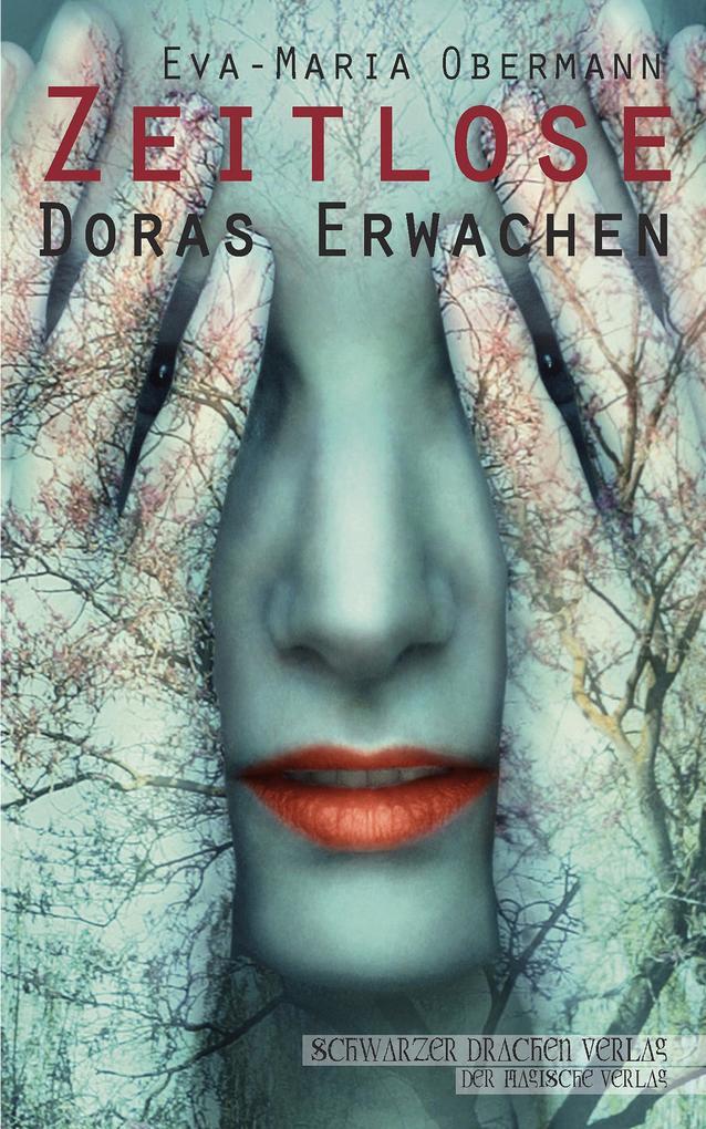 Zeitlose - Doras Erwachen als eBook
