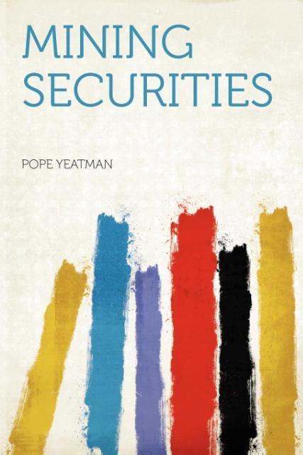 Mining Securities als Taschenbuch von