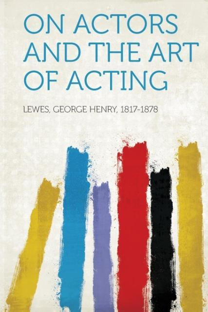 On Actors and the Art of Acting als Taschenbuch...