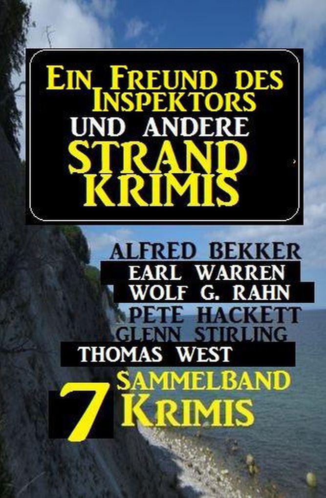 Sammelband 7 Krimis: Ein Freund des Inspektors und andere Strand-Krimis als eBook